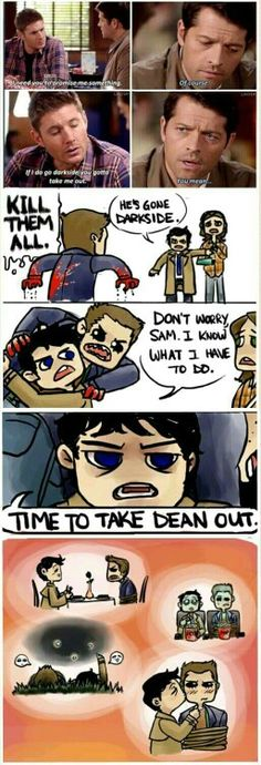Cas' version of taking Dean out...