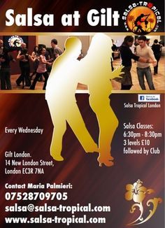 Salsa Classes at the Gilt Bar  Weekly Weds: Class & Club  2 hours lesson from 18.30-20.30 followed by the club    Join us at Gilt Bar, London. Beautiful and elegant Club       YouTube = http://atnd.it/15FIerw  Twitter = http://atnd.it/12uhYdx  Facebook = http://atnd.it/15FIeHO