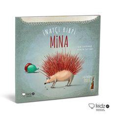 Leyla Fonten'den Öyküler serisinden İnatçı Kirpi Mina