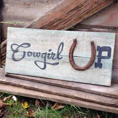 Cowgirl Up Country Home Decor Pallet Sign by SassyPantsSigns