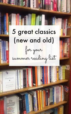 Not all classics are dreary and dusty! These 5 favorites (new AND old) are good enough to read at the beach.