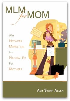 This book provides an education about the many reasons why the network marketing industry is a natural fit for mothers, as well as the benefits this industry provides for mothers and families  http://www.empowernetwork.com/almostasecret.php?id=scawley  http://shopnumis.com/shanna