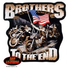 Hot Leathers Patches Brothers To The End Patch