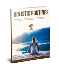 Download the Holistic Wellness Routines E-Book & start incorporating daily, weekly & monthly holistic routines into your life A Way Of Life, Your Life, Holistic Treatment, Holistic Wellness, You Nailed It, Routine, The Cure, How To Become, Positivity