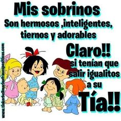 Igualitos a su Tía! :) Los Amo!
