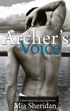 Archer Hale from Archer's Voice by Mia Sheridan —Top Book Boyfriends From Books Published in 2014 —Interview I Love Books, Good Books, Books To Read, My Books, Book Boyfriends, Archer, Romance Novels, Book Publishing, Romans