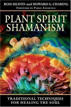 Bestseller Books Online Plant Spirit Shamanism: Traditional Techniques for Healing the Soul Ross Heaven, Howard G. Charing $11.29  - http://www.ebooknetworking.net/books_detail-1594771189.html