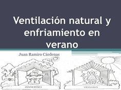 Ventilación natural y enfriamiento en verano<br />Juan Ramiro Cárdenas<br />