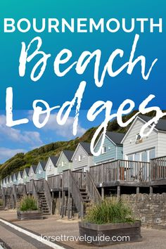 A review of the super cute Bournemouth Beach Lodges. Stay as close to the beach as possible in these stylish self catering beach huts! #bournemouth #uktravel #england