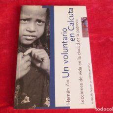 Resultado de imagen de un voluntario en calcuta libro