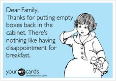Amen!  Dont do that, family!  Dont even think about doing that!  :-) #Home