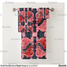 Shop Posh Poodle Love Night Gray Bath Towel Set created by LeonOziel. Grey Bath Towels, Bath Towel Sets, Grey Baths, Dog Jewelry, Succulents Diy, Pet Accessories, Poodle, Print Design, Art Pieces