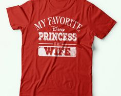 Husband Shirt | Husband Gift | My Favorite Disney Princess Is My Wife | Birthday Gifts for Husband | Gifts for Husband | Gift for Him | S198