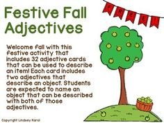 Welcome+fall+with+this+festive+activity+that+includes+32+adjective+cards+that+can+be+used+to+describe+an+item!+Each+card+includes+two+adjectives+that+describe+an+object.+Students+are+expected+to+name+an+object+that+can+be+described+with+both+of+those+adjectives.
