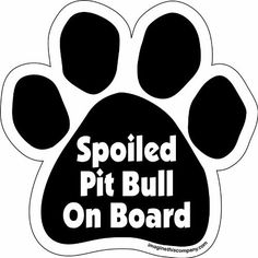 Imagine This Paw Car Magnet, Spoiled Pitbull on Board, 5-1/2-Inch by 5-1/2-Inch by Imagine This, http://www.amazon.com/dp/B0068H92NU/ref=cm_sw_r_pi_dp_Wx5psb0SDT74A