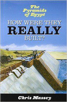 Amazon.com: Pyramids of Egypt: How Were They Really Built? (9781846247347): Chris Massey: Books