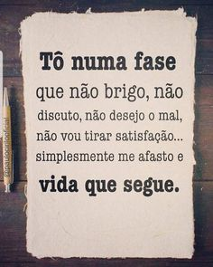 That Good Phase Of Aquela Fase Boa Da Vida If you have reached this stage of life it means that you have learned a lot from everything that happened to you and that now you have become a better person - Memes Status, Love Poems, Cool Words, Sentences, Stress, Inspirational Quotes, Wisdom, Lettering, Humor