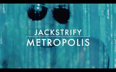 Jack Strify - Metropolis (Official Lyrics Video)