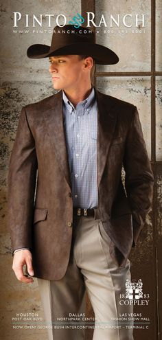 A dapper gentleman cowboy in a western sport coat and slacks from our Southwest September 2016 ad. Western Sport Coat, Western Suits, Western Dresses, Western Wear, Cowboy Outfit For Men, Cowboy Suit, Cowboy Outfits, Dapper Gentleman, Dapper Men