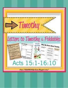 Paul Teaches With Timothy Lesson Ideas And Printables Biblefun Apostlepaulinacts NTBiblelesson