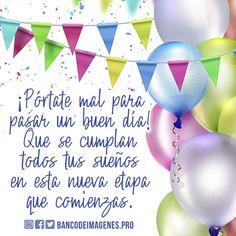Imágenes para felicitar al Cumpleañero + Frases para cumpleaños Birthday Wishes, Happy Birthday, Funny Quotes, Google, Beautiful, Quotes, Happy Birthday Text Message, Special Birthday Wishes, Birthday Msgs