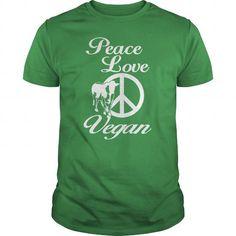 Awesome Tee Peace Love Vegan T-Shirts #tee #tshirt #named tshirt #hobbie tshirts #Veganism