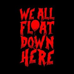 We All Float Down Here T-Shirt - Don't worry. you'll float too. Inspired by Stephen King's IT. Professionally screen printed on a high quality, pre-shrunk Halloween Wallpaper Iphone, Halloween Backgrounds, Day Of The Shirt, Stephen King Books, Pennywise The Dancing Clown, Theme Background, Horror Icons, Classic Horror Movies, App Covers