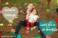 children teach us what life is all about