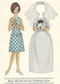 Mostly Paper Dolls Too!: Mrs. McCall shows Betsy her wedding dress, McCall's, June 1964