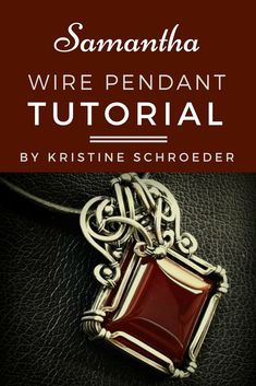 Samantha, an advanced-level wire pendant tutorial teaching square-wire techniques, by Kristine Schroeder. #squarewiretutorial