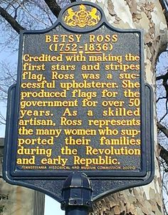 Marker is located at the beginning of the walkway to the Betsy Ross House, 239 Arch Street, in Olde City. Historical Landmarks, Historical Photos, Us History, American History, Philadelphia History, Titanic Artifacts, Arch Street, Stress Fracture, Pennsylvania History
