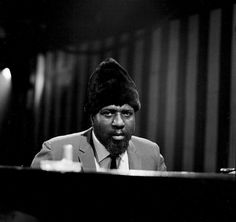 Thelonius Monk.