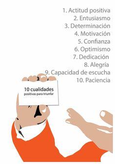 10 cualidades positivas para triunfar.