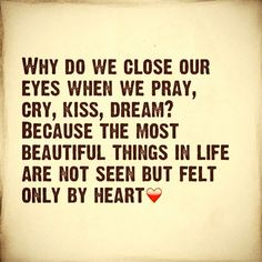only by heart..