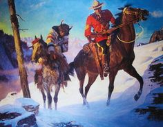 Canadian Mountie RCMP , Arnold Friberg 2 riders tracks in snow kK Roi George, Fur Trade, Canadian History, Le Far West, Boy Art, Mountain Man, Sports Art, Vintage Travel Posters, Western Art