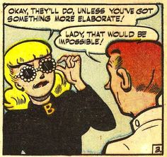 These sunglasses.   Community Post: 31 Totally Wearable Vintage Archie Comics Looks For Girls