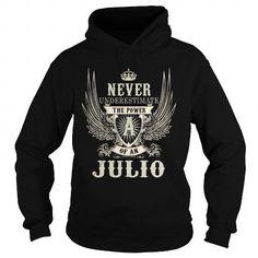 JULIO JULIOYEAR JULIOBIRTHDAY JULIOHOODIE JULIONAME JULIOHOODIES  TSHIRT FOR YOU