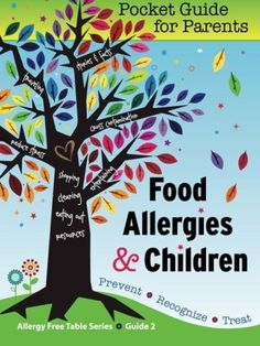Pocket Guide for Parents contains: helpful stories, tips, facts and resources to help you quickly learn how to safely cook, clean, shop for allergy friendly foods, entertain, choose a restaurant, attend a social event, travel, choose a caregiver, and more...