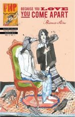 """Poetry Comics """"Because You Love You Come Apart"""" Bianca Stone"""