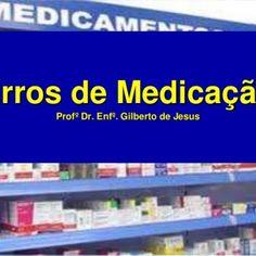 Erros de Medicação Profº Dr. Enfº. Gilberto de Jesus   A Enfermagem é uma arte. E para realizá-la como arte, requer uma devoção tão exclusiva, umpreparo t. http://slidehot.com/resources/erros-de-medicacao-prof-gilberto-de-jesus.58554/
