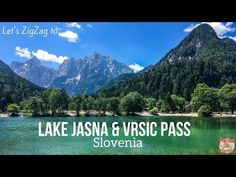 VRSIC Pass drive - Discover one of the most beautiful roads in Slovenia, the Russian Road, and its emerald lake Jasna - Photos and info to plan your trip