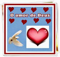 TODA  HONRA  E  GLÓRIA  AO  SENHOR  JESUS: O AMOR DE DEUS