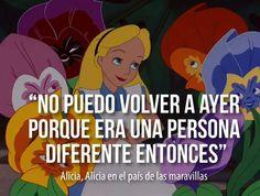 Alice in Wonderland. No puedo volver a ayer...