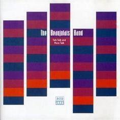 The Beaujolais Band : Talk Talk & More Talk Acid Jazz, Company Logo, Band, Logos, Sleeves, Sash, Logo, Bands, Cap Sleeves