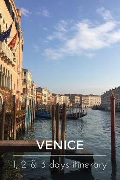 What to see in 1, 2 or 3 days in Venice, Italy. A comprehensive family friendly guide to visiting Venice with suggestions on what to see in Venice in one, two or three days. These Venice itineraries include an excursion to the lagoon island and practical