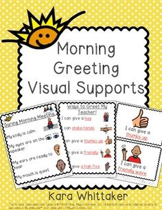 "Morning Meeting Visuals (Autism and Special Education): Support your students in developing and applying valuable social skills with these morning greeting visual reminders. This set includes 5 poster options with visuals, as well as cue cards with 6 different ways to greet others in the morning (I can: give a hug, shake hands, give a thumbs up, give a friendly wave, give a high wave, or say ""Good morning."") I recommend laminating these and hanging them near your classroom door or morning…"