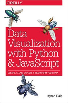 Learn how to turn raw data into rich, interactive web visualizations with the powerful combination of Python and JavaScript. With this hands-on guide, author Kyran Dale teaches you how build a basic dataviz toolchain with best-of-breed Python and. Computer Coding, Computer Programming, Computer Science, Computer Books, Computer Humor, Programming Languages, Data Science, Science Books, Science Education