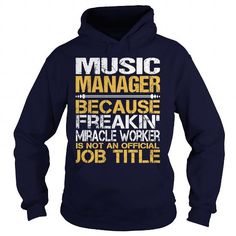 AWESOME TEE FOR  MUSIC MANAGER T-SHIRTS, HOODIES, SWEATSHIRT (36.99$ ==► Shopping Now)