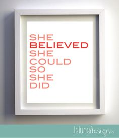 She Believed She could so She did, He Believed, Inspirational Wall Art Quote, Nursery Art Print on Etsy, $12.00