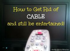 Get Rid Of Cable Once & For All!